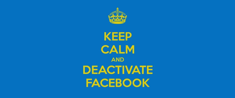 keep calm and deactivate facebook