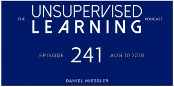 Usupervised learning Episode 241