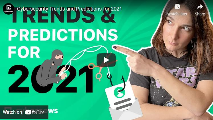 Cybersecurity Trends and Predictions for 2021 video screenshot