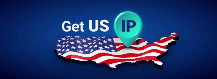 How to get US IP address