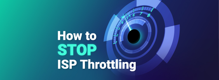 How to stop ISP throttling with a VPN