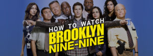 How to watch Brooklyn 99 with a VPN