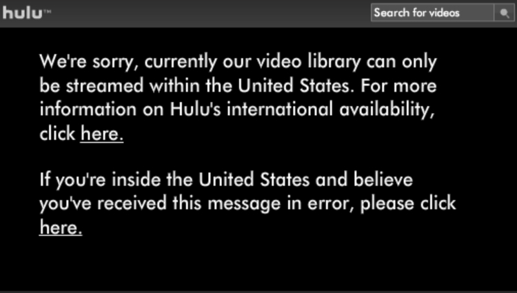 Hulu can only be streamed within the United States